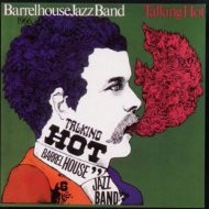Barrelhouse Jazzband & Angi Domdey – Talking Hot